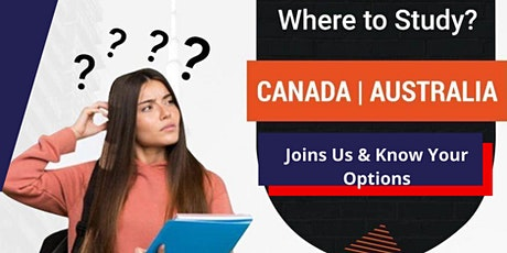 Study, Work And Live in Canada or Australia tickets