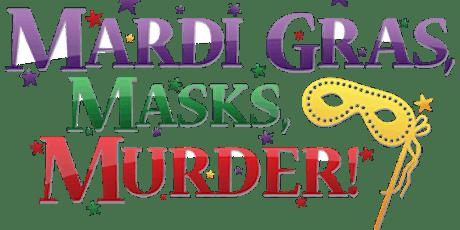 Mardi Gras, Masks, Murder! | A Murder Mystery Party tickets