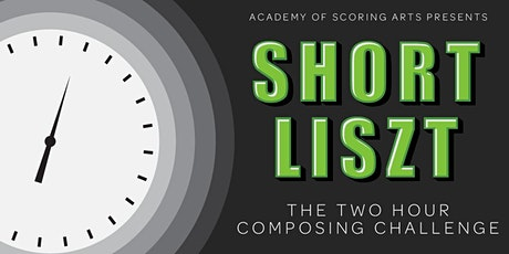 Short Liszt Op. 2: The Two Hour Composing Challenge tickets