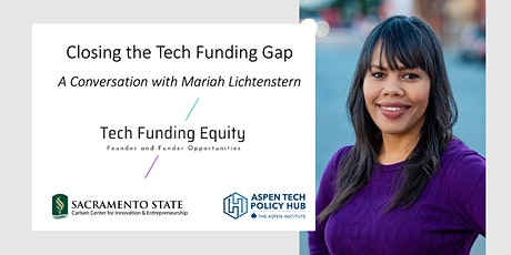 Closing the Tech Funding Gap: Creating Opportunity for Founders & Funders tickets