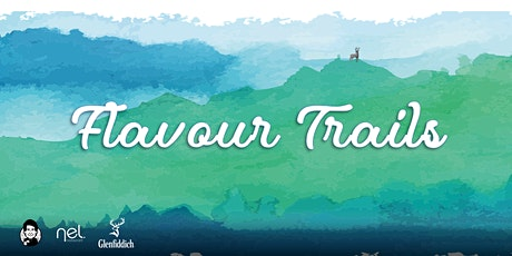 nel. X Whisky Uncovered: Flavour Trails tickets