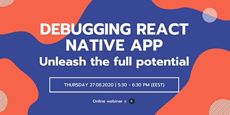 Debugging React Native App: Unleash the full potential tickets