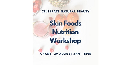Skin Foods: Eating for Beauty Demo tickets