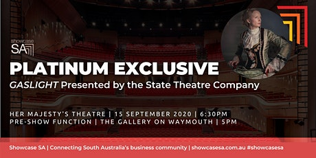 Platinum Member Exclusive: Gaslight presented by the State Theatre Company tickets