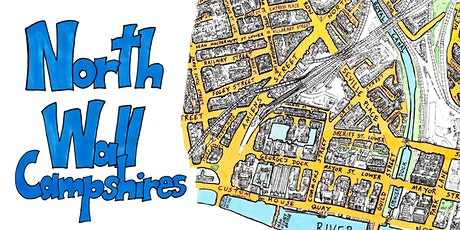 Mapping Dublin's North East Inner City- North Wall Campshires tickets