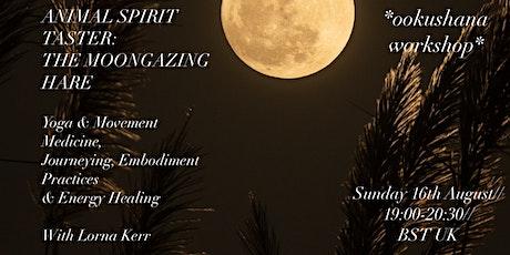 The Moongazing Hare (Animal Spirit Taster) tickets