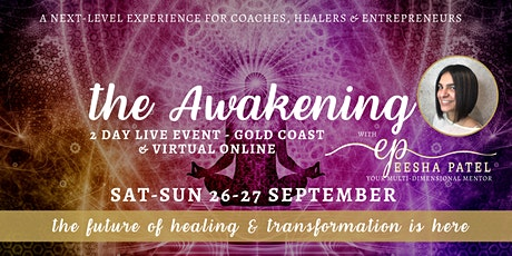 The Awakening - 2 day LIVE EVENT Gold Coast & Virtual Online tickets