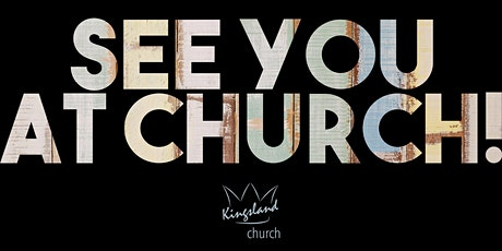 Kingsland Church Service LIVE | 1.00pm tickets