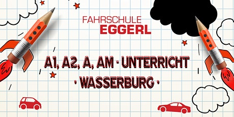 A1, A2, A, AM-Unterricht|Wasserburg-ACHTUNG:ab 1.8.20 in Staudhamer Feld 13 Tickets