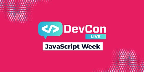 DevCon LIVE - JavaScript Week tickets