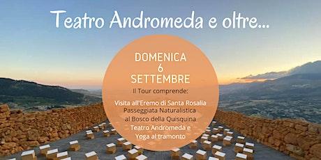 Teatro Andromeda e oltre:visite e  yoga al tramonto biglietti