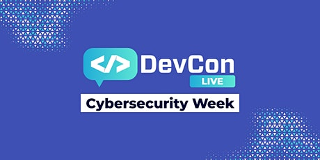 DevCon LIVE - Cybersecurity Week tickets