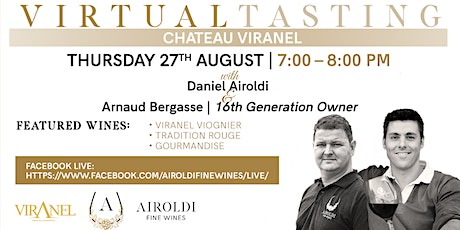 Virtual Tasting with Chateaux Viranel | 27th AUG | 7-8PM tickets