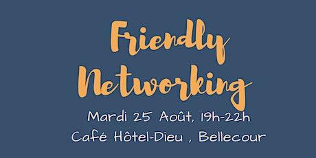 Friendly Networking billets
