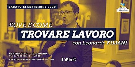 Dove e come TROVARE LAVORO con Leonardo Filiani biglietti