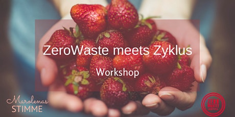 Zero Waste meets Zyklus Tickets