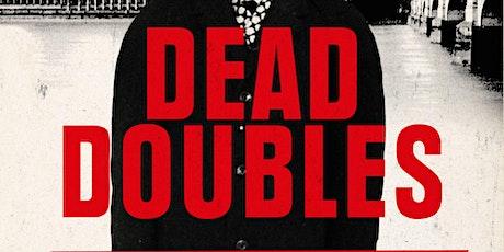 Trevor Barnes, Dead Doubles tickets