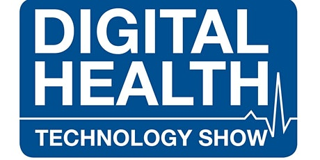 The Digital Health Technology Show 2021 tickets