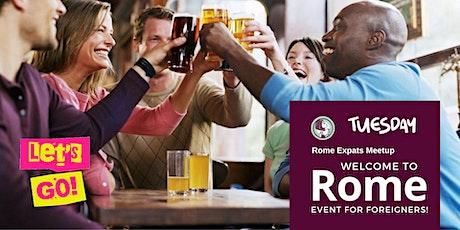 Copy of Welcome to Rome - Make friends in Rome biglietti