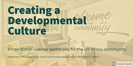 UK BCorp: Creating a Developmental Culture tickets