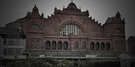 Morecambe Winter Gardens Ghost Hunt, Lancashire | Sat 14th November 2020 tickets