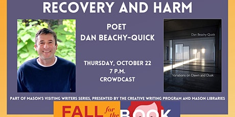 Recovery and Harm: Poet Dan Beachy-Quick tickets