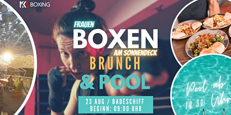 Frauenboxen am Sonnendeck mit Brunch & Pool Tickets