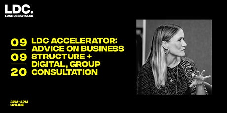 LDC Accelerator: Advice on Business Structure + Digital, Group Consultation tickets