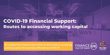 COVID-19 Financial Support: Routes to accessing working capital tickets