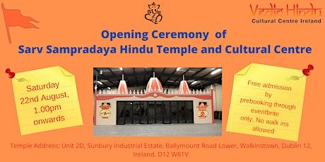 "Opening Ceremony"" of Sarv Sampradaya Hindu Temple and Cultural Centre tickets"