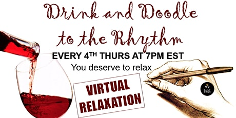Drink & Doodle to The Rhythm | You Deserve It tickets