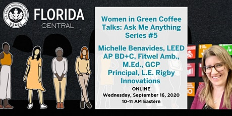 USGBC Central FL Women in Green  Coffee Chat Series #5: Michelle Benavides tickets
