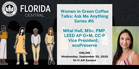 USGBC Central FL Women in Green Ask Me Anything Series #6: Mital Hall tickets