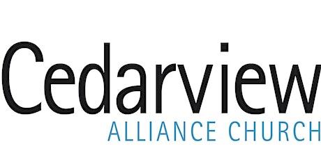 Cedarview Alliance Church Worship Service - August 16, 2020 tickets
