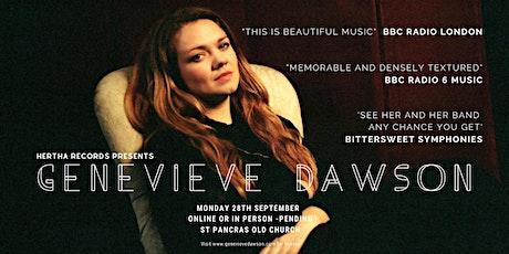 Genevieve Dawson Album Launch - Letters I Won't Send tickets