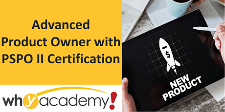 Advanced Product Owner with PSPO II Certification - HK  tickets