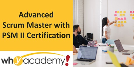 Advanced Scrum Master with PSM II Certification - SG