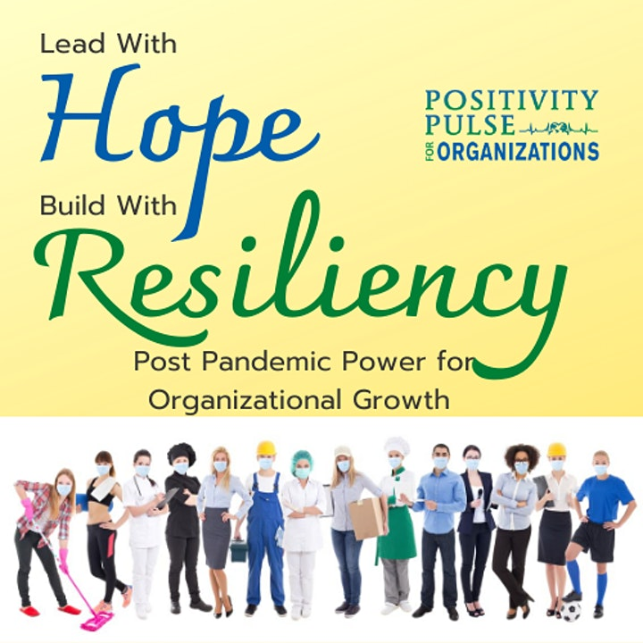 Lead with HOPE Build With RESILIENCY for Organizational Growth image