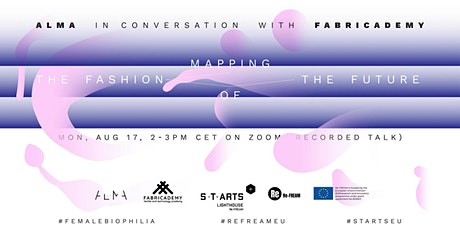 ALMA in conversation with FABRICADEMY - Mapping the Fashion of the Future tickets