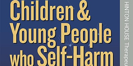 Dr Sue Jennings: Working with Children & Young People who Self-Harm tickets