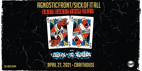 Sick Of It All & Agnostic Front tickets