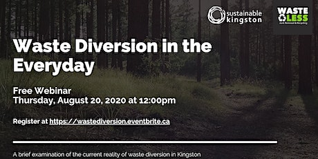 Waste Diversion in the Everyday tickets