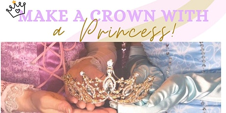 Make A Crown With A Princess! tickets