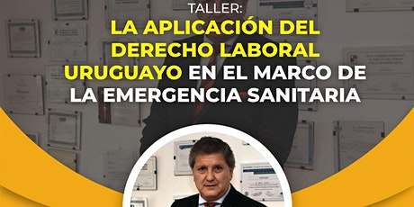 La aplicación del derecho laboral uruguayo en la emergencia sanitaria entradas