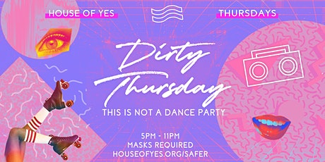 Dirty Thursday tickets