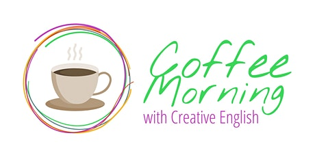 Creative English Coffee Morning tickets