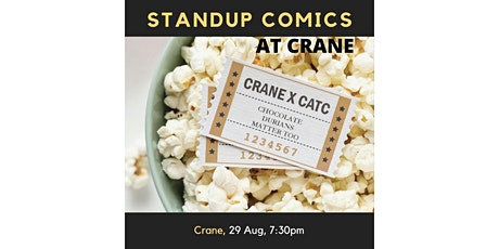 Stand Up Comics At Crane! Chocolate Durians Matter Too tickets