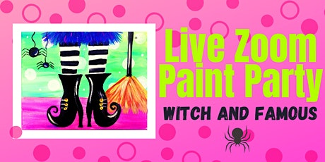 Live Zoom Paint Party - Witch and Famous (for kids too!) tickets