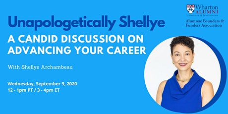 Unapologetically Shellye: A Candid Discussion on Advancing Your Career tickets
