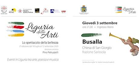 Liguria delle Arti - Lo spettacolo della Bellezza - Busalla biglietti